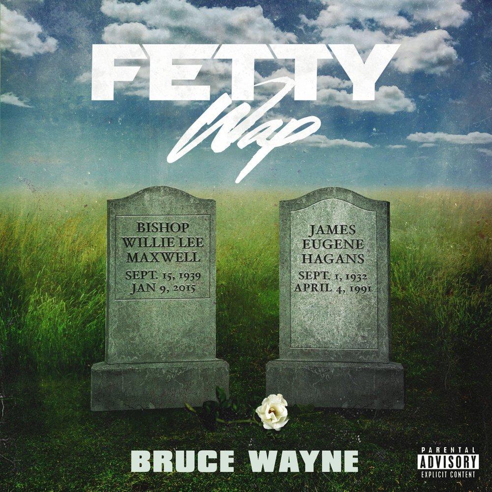 Bruce Wayne - Fetty Wap